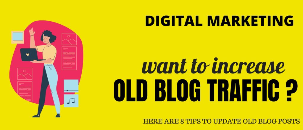 Tips to Update Old Blog Post for SEO & Boost Traffic